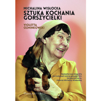 VIOLETTA OZMINKOWSKI Michalina Wisłocka. Sztuka kochania gorszycielki (okładka twarda)