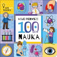 SMART BOOKS Moje pierwsze 100 słów. Nauka