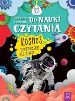 AKSJOMAT Kosmos. Ciekawostki dla dzieci. Wyrazy i zdania do nauki czytania. Duże litery (okładka miękka)