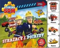 MSZ Strażak Sam. Zagraj ze mną. Strażacy i pojazdy (okładka twarda)
