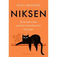 MECKING OLGA Niksen. Holenderska sztuka nierobienia niczego (okładka miękka)