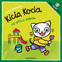 MEDIA RODZINA Kicia Kocia na placu zabaw (okładka miękka)