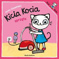 MEDIA RODZINA Kicia Kocia sprząta (okładka miękka)