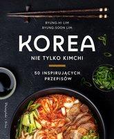 BYUNG-HI LIM Korea. Nie tylko kimchi (okładka twarda)