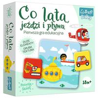 TREFL BABY Co lata, jeździ i pływa Pierwsza gra edukacyjna (18m+)