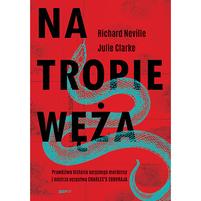 NEVILLE RICHARD Na tropie Węża (okładka miękka)