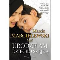 M. MARGIELEWSKI Urodziłam dziecko szejka (okładka miękka)