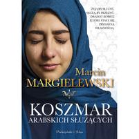 MARCIN MARGIELEWSKI Koszmar arabskich służących (okładka miękka)