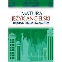 ŁAZIUK KATARZYNA Matura. Język angielski. Trening przed egzaminem