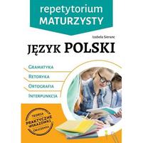 SBM Repetytorium maturzysty. Język polski. Retoryka. Gramatyka. Ortografia. Interpunkcja