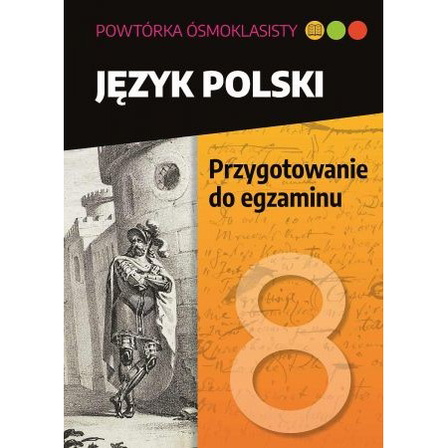 SBM Powtórka ósmoklasisty. Język polski. Przygotowanie do egzaminu (1)