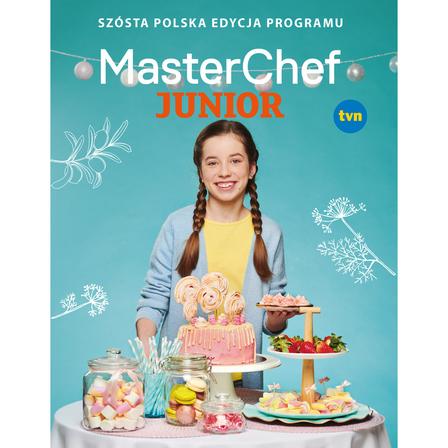 MasterChef Junior. Szósta polska edycja programu (okładka twarda) (1)