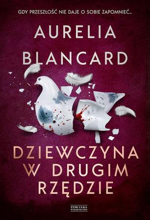 BLANCARD AURELIA Dziewczyna w drugim rzędzie (okładka miękka) (1)
